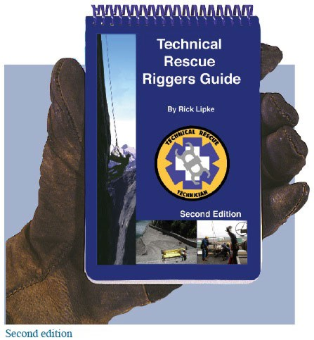 technical rescue riggers guide 2nd ed in field guides rh mountaintek com technical rescue riggers guide download technical rescue riggers guide download
